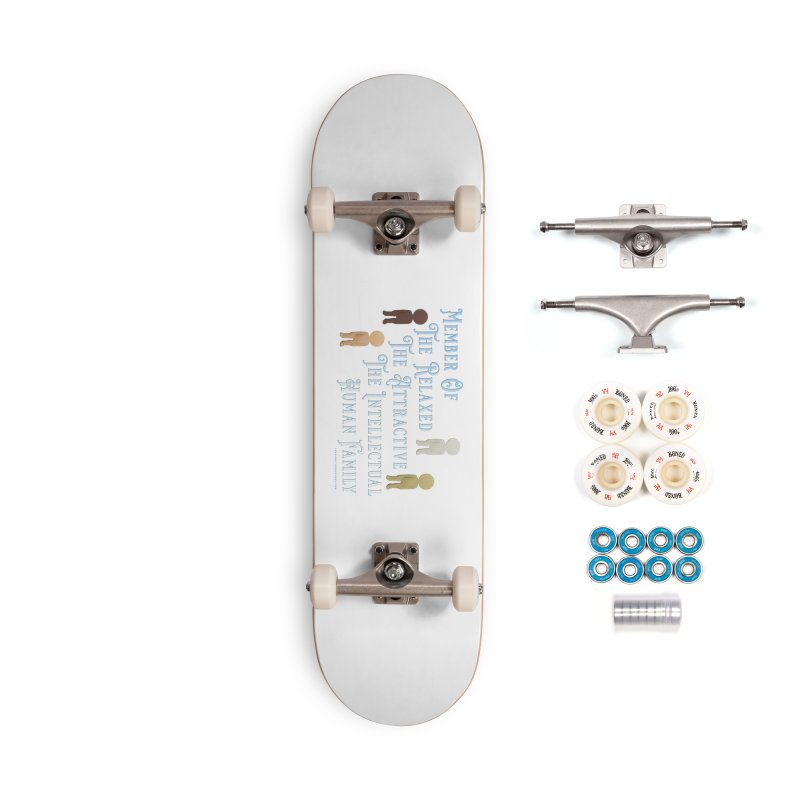 One Human Family Shirt Accessories Complete - Premium Skateboard by Leading Artist Shop