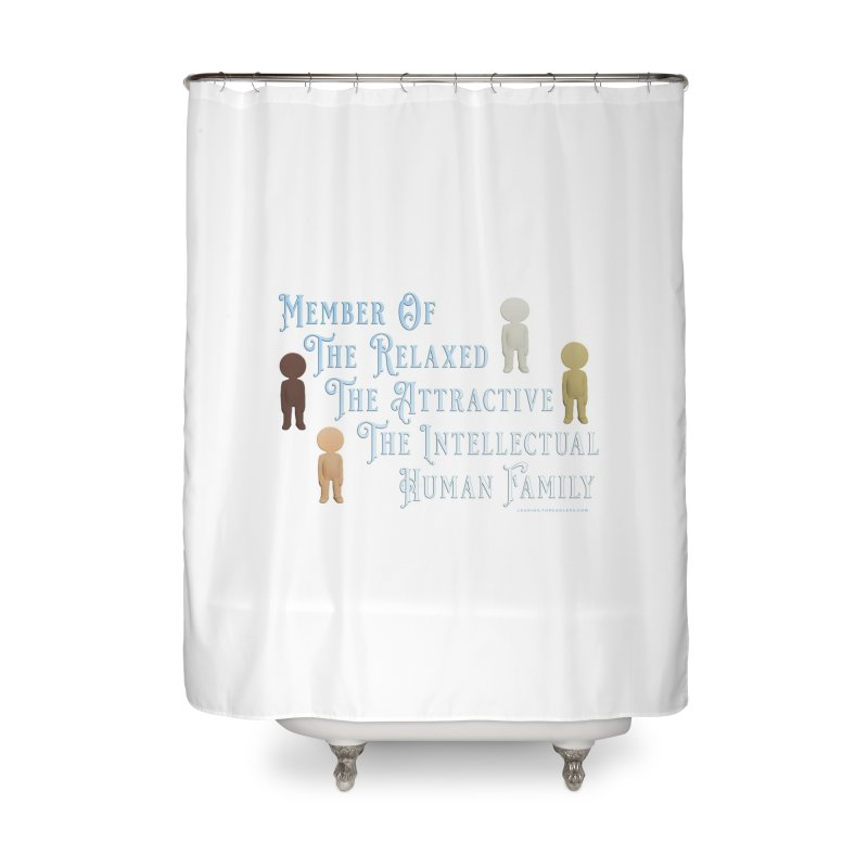 One Human Family Shirt Home Shower Curtain by Leading Artist Shop
