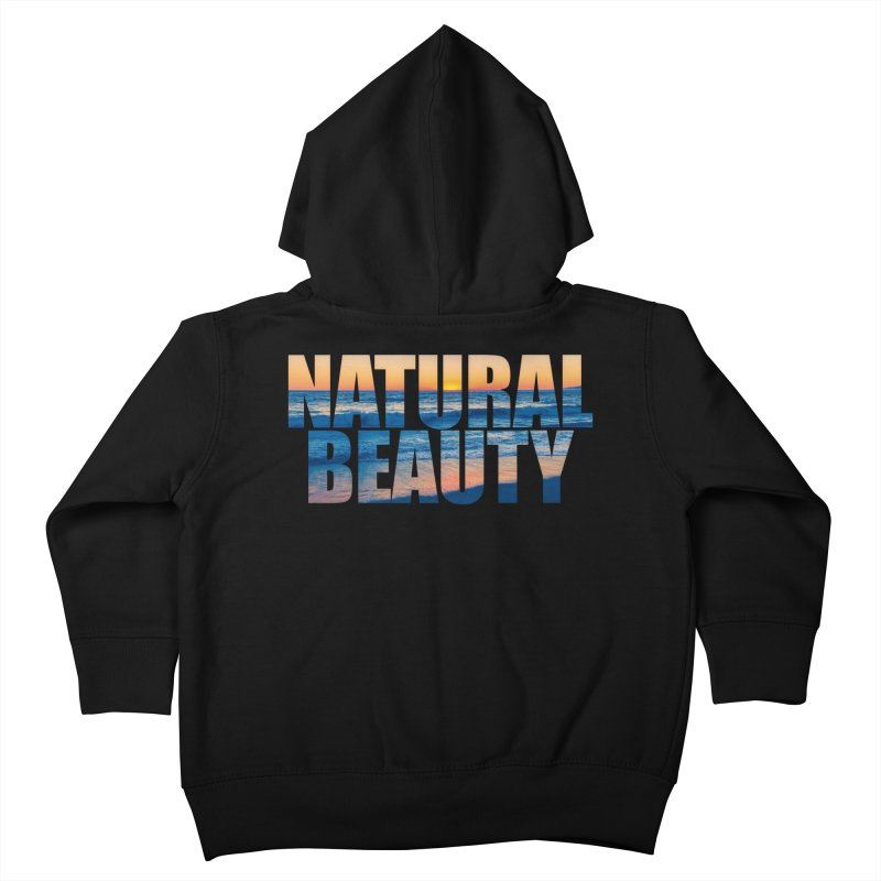 Natural Beauty Shirt Kids Toddler Zip-Up Hoody by Leading Artist Shop
