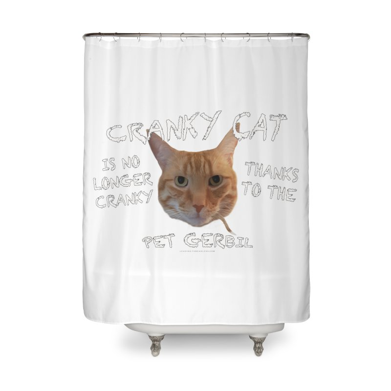 Cranky Cat Shirts n More Home Shower Curtain by Leading Artist Shop
