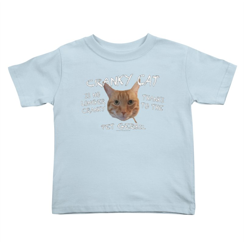 Cranky Cat Shirts n More Kids Toddler T-Shirt by Leading Artist Shop