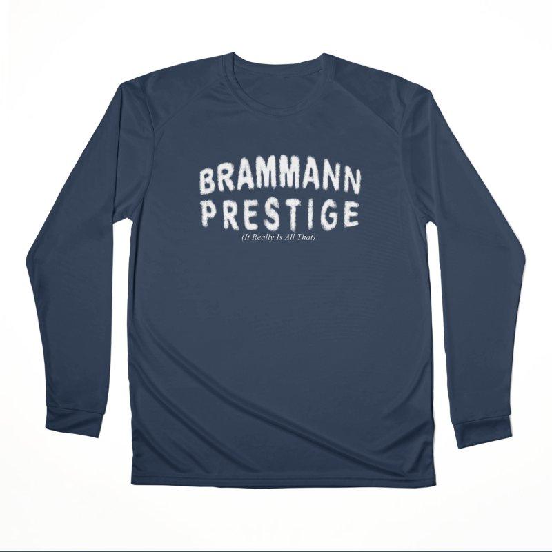 Brammann Prestige Women's Performance Unisex Longsleeve T-Shirt by Leading Artist Shop