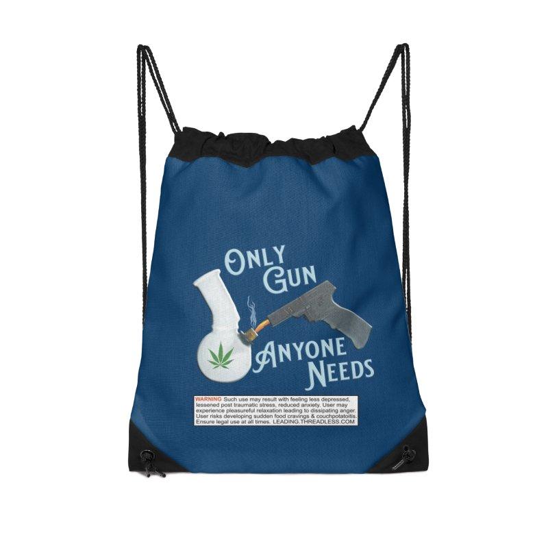 Weed Gun Shirts - All I Need Accessories Drawstring Bag Bag by Leading Artist Shop