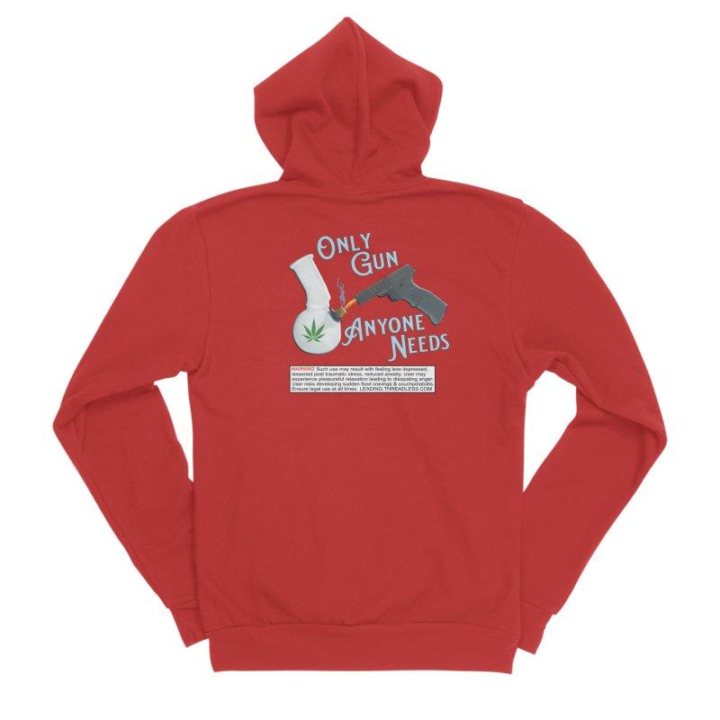 Weed Gun Shirts - All I Need Men's Sponge Fleece Zip-Up Hoody by Leading Artist Shop