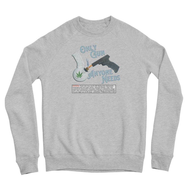 Weed Gun Shirts - All I Need Men's Sponge Fleece Sweatshirt by Leading Artist Shop