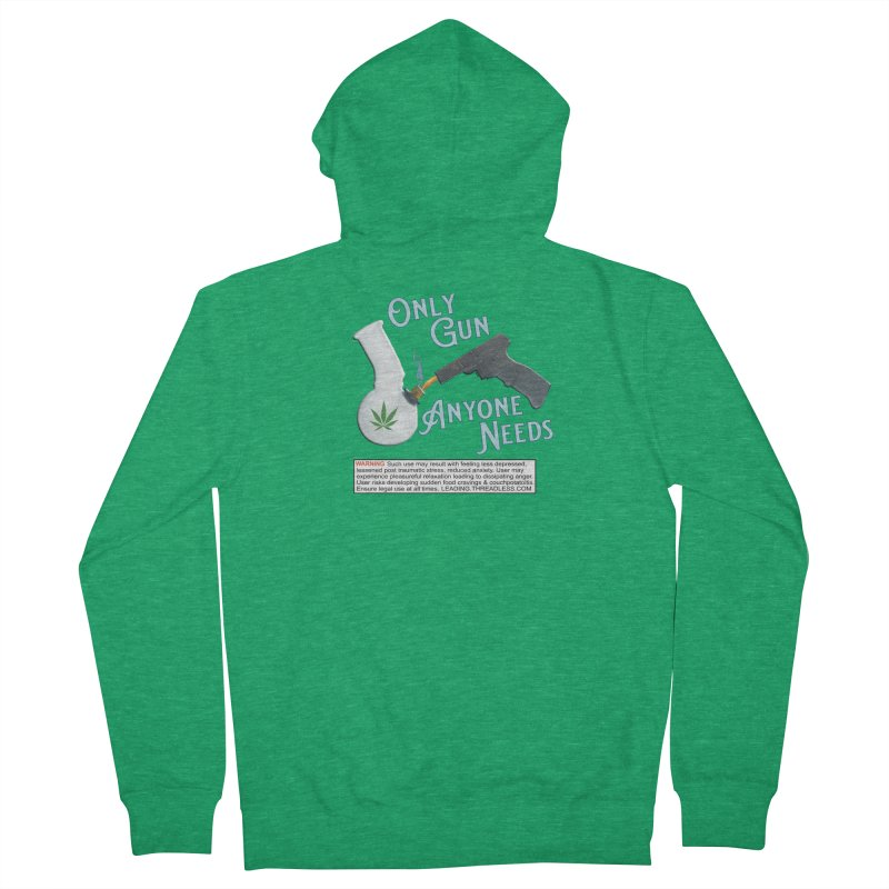 Weed Gun Shirts - All I Need Men's French Terry Zip-Up Hoody by Leading Artist Shop