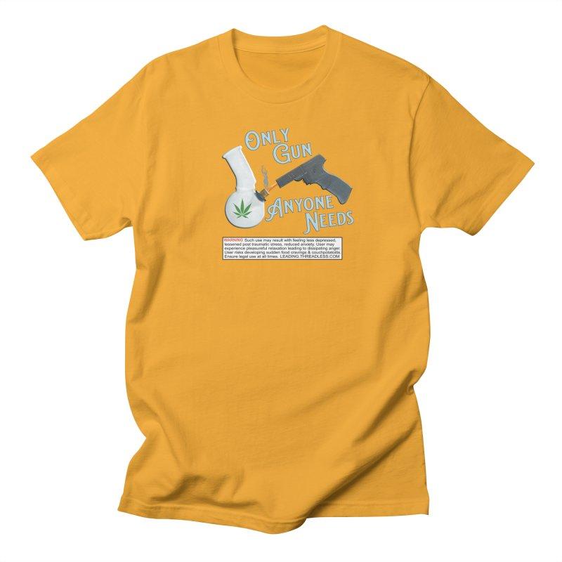 Weed Gun Shirts - All I Need Women's Regular Unisex T-Shirt by Leading Artist Shop