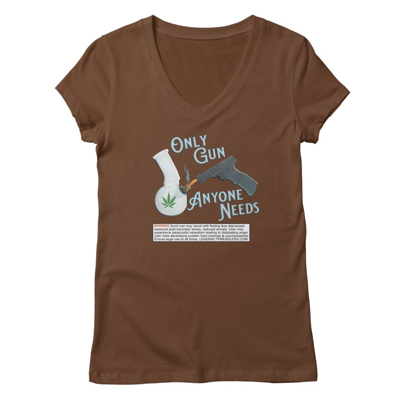 Weed Gun Shirts - All I Need Women's Regular V-Neck by Leading Artist Shop
