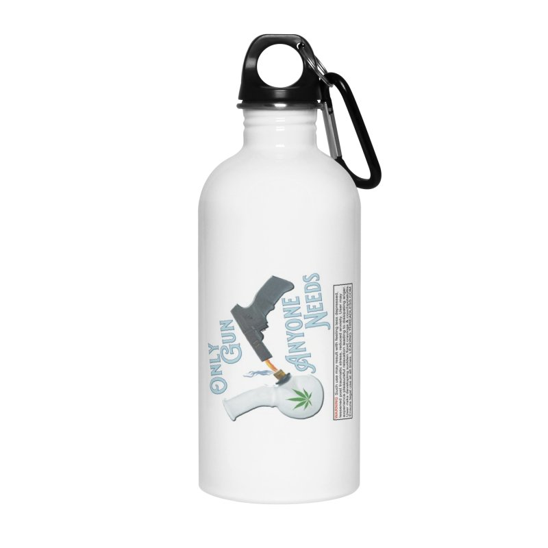 Weed Gun Shirts - All I Need Accessories Water Bottle by Leading Artist Shop