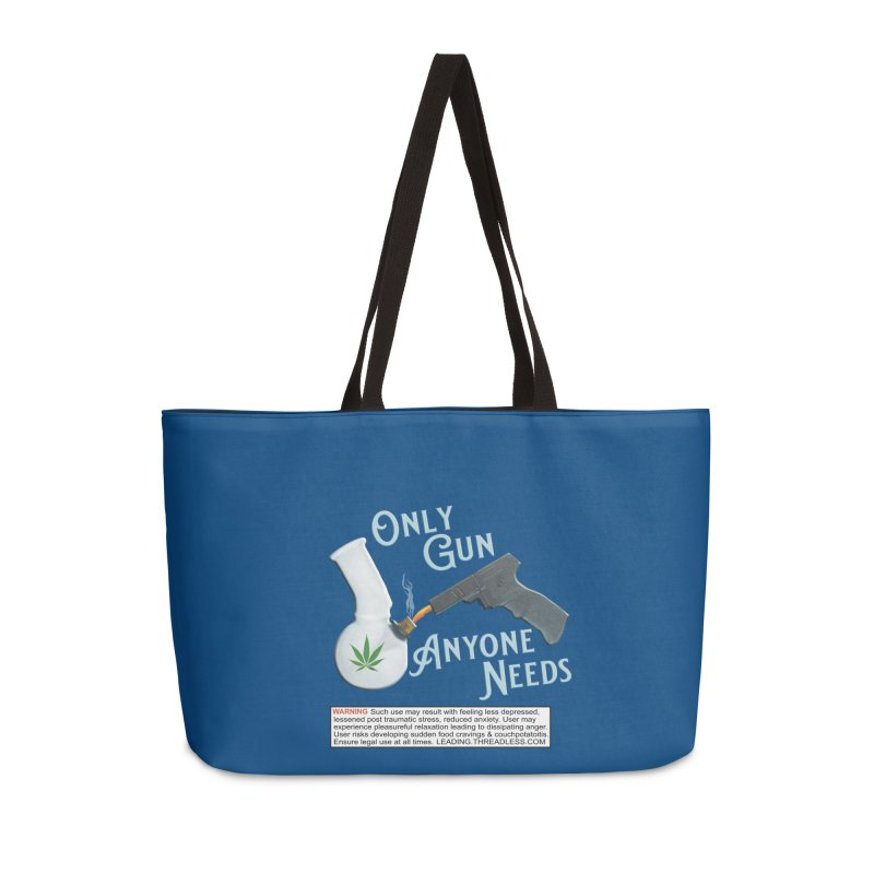 Weed Gun Shirts - All I Need Accessories Weekender Bag Bag by Leading Artist Shop