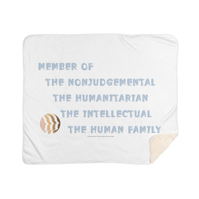 Member Of Human Family Shirts n More Home Sherpa Blanket Blanket by Leading Artist Shop
