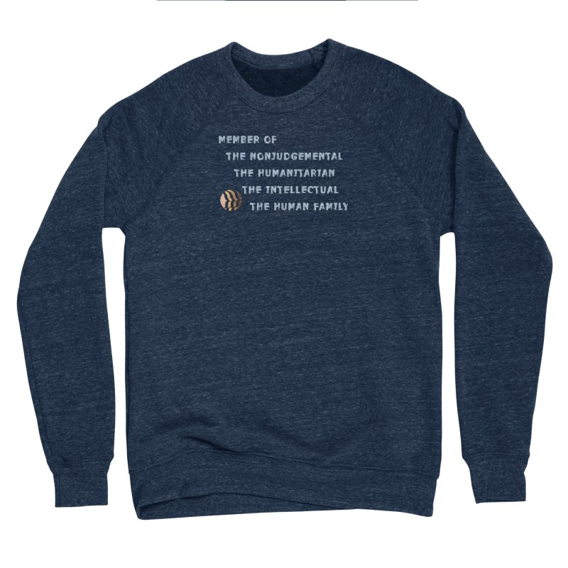Member Of Human Family Shirts n More Men's Sponge Fleece Sweatshirt by Leading Artist Shop