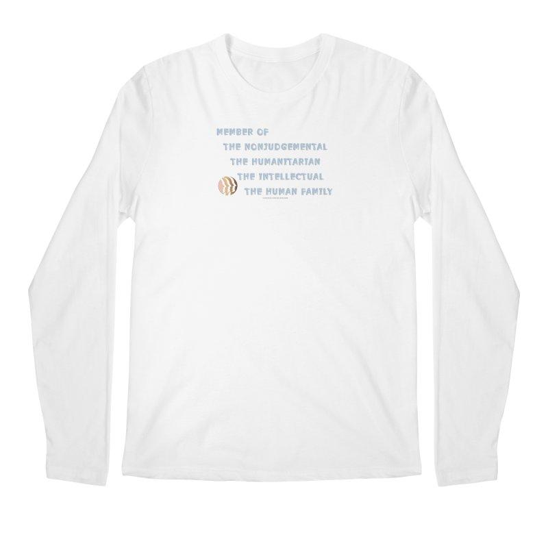 Member Of Human Family Shirts n More Men's Regular Longsleeve T-Shirt by Leading Artist Shop