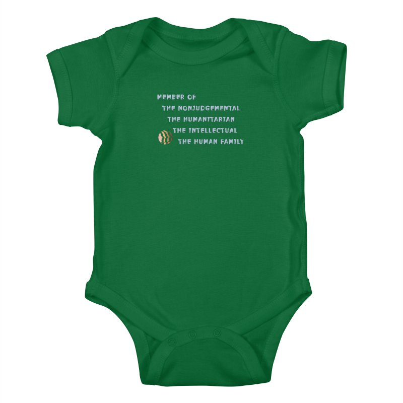 Member Of Human Family Shirts n More Kids Baby Bodysuit by Leading Artist Shop