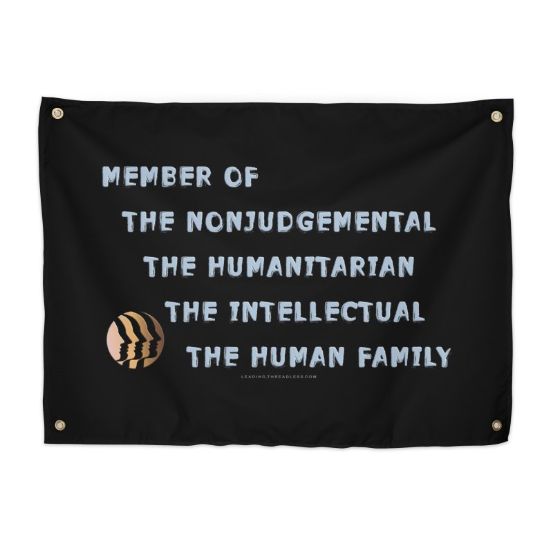 Member Of Human Family Shirts n More Home Tapestry by Leading Artist Shop