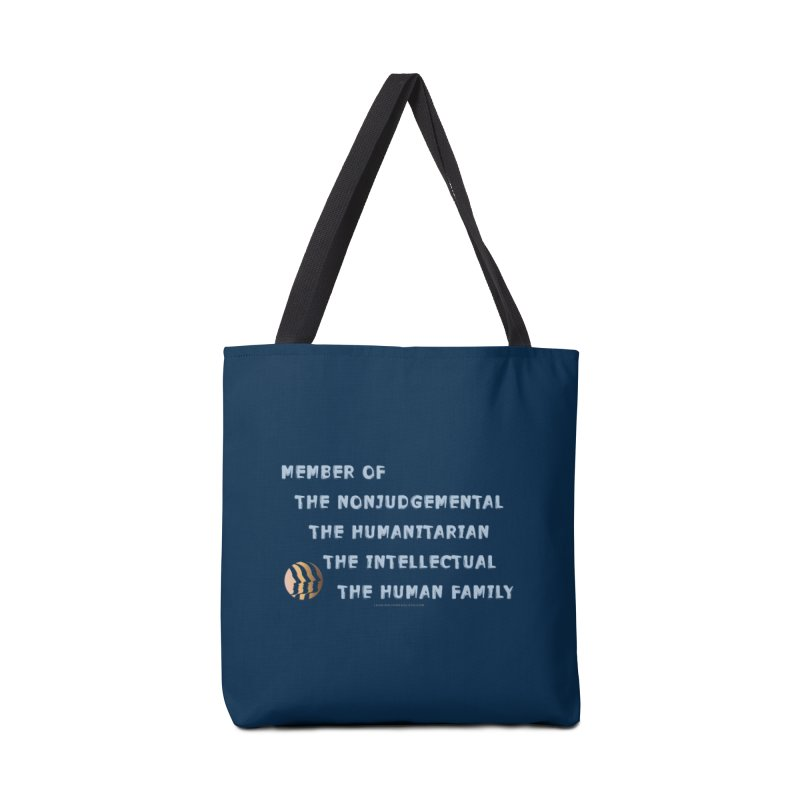 Member Of Human Family Shirts n More Accessories Tote Bag Bag by Leading Artist Shop