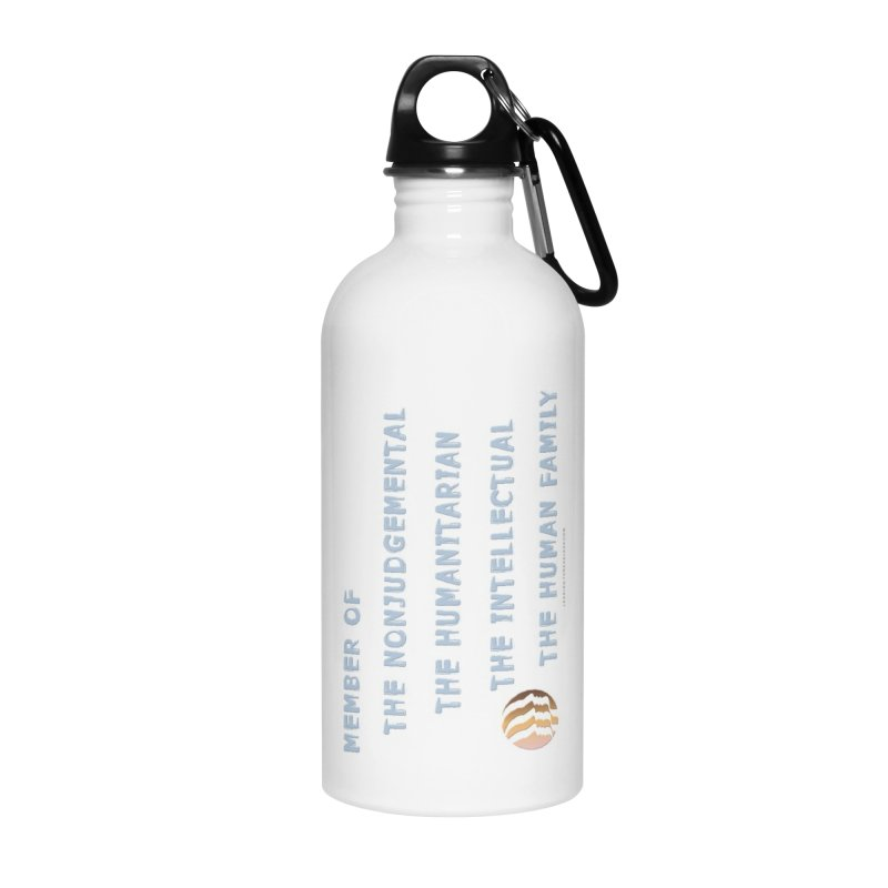 Member Of Human Family Shirts n More Accessories Water Bottle by Leading Artist Shop