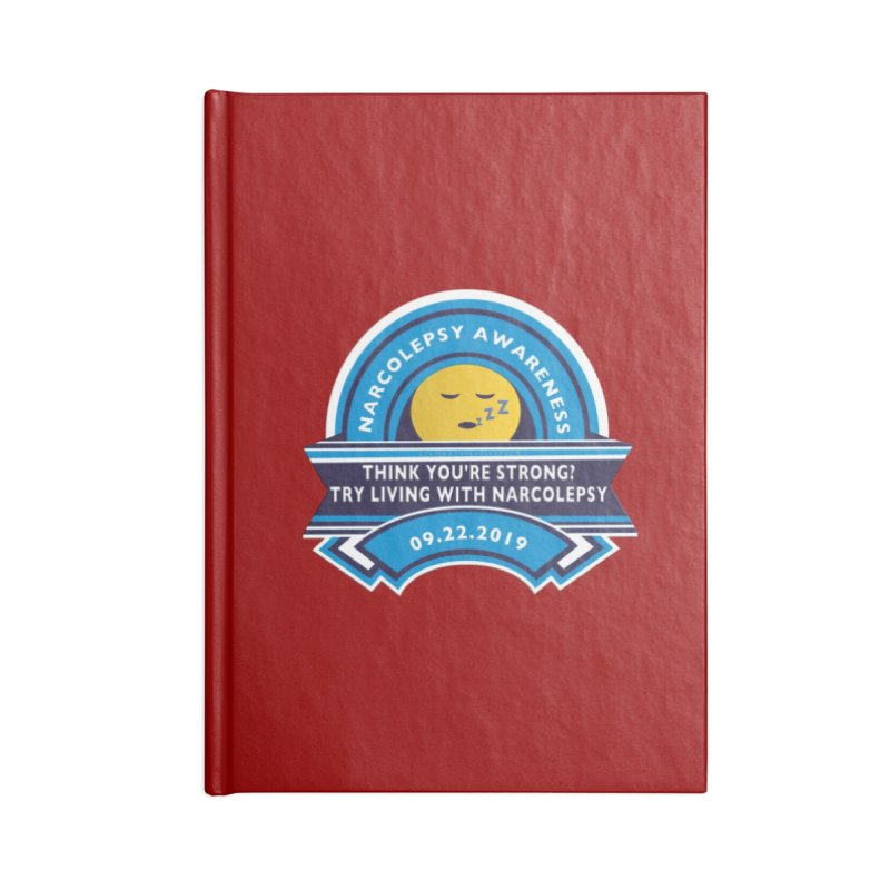 Narcolepsy Awareness Day Shirts n More Accessories Blank Journal Notebook by Leading Artist Shop