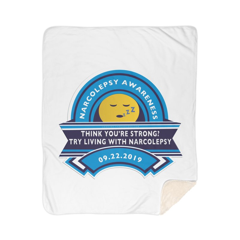 Narcolepsy Awareness Day Shirts n More Home Sherpa Blanket Blanket by Leading Artist Shop