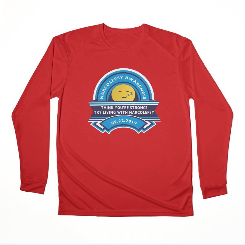 Narcolepsy Awareness Day Shirts n More Men's Performance Longsleeve T-Shirt by Leading Artist Shop