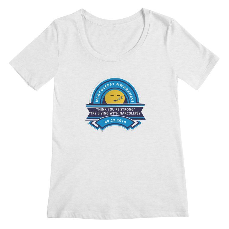 Narcolepsy Awareness Day Shirts n More Women's Regular Scoop Neck by Leading Artist Shop