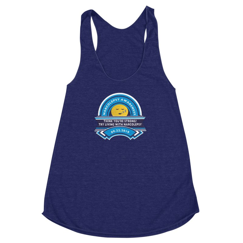 Narcolepsy Awareness Day Shirts n More Women's Racerback Triblend Tank by Leading Artist Shop