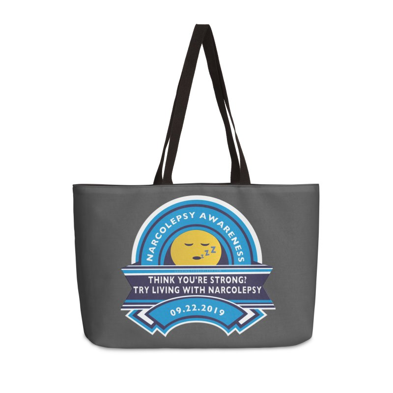 Narcolepsy Awareness Day Shirts n More Accessories Weekender Bag Bag by Leading Artist Shop