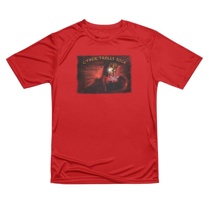 Cyber Trolls Suck - Shirts n Products Women's Performance Unisex T-Shirt by Leading Artist Shop