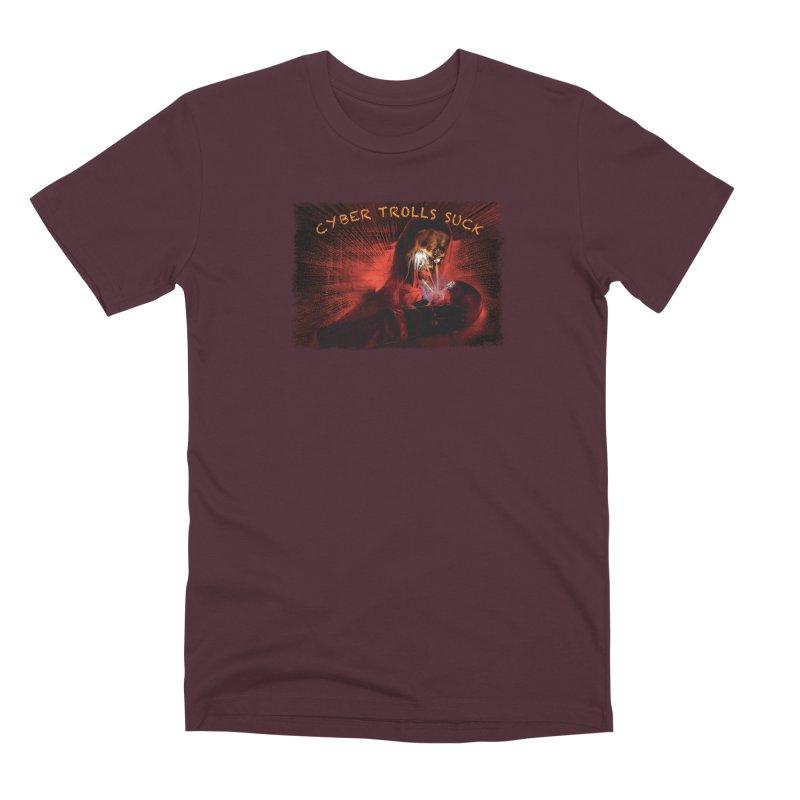 Cyber Trolls Suck - Shirts n Products Men's Premium T-Shirt by Leading Artist Shop