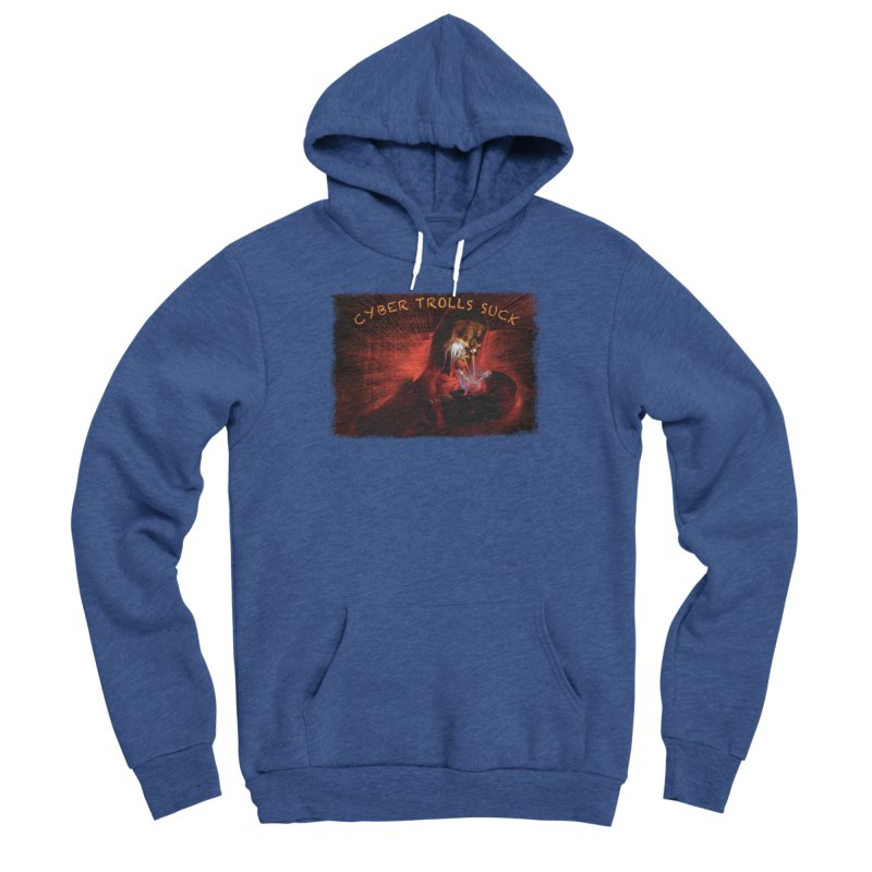 Cyber Trolls Suck - Shirts n Products Men's Sponge Fleece Pullover Hoody by Leading Artist Shop