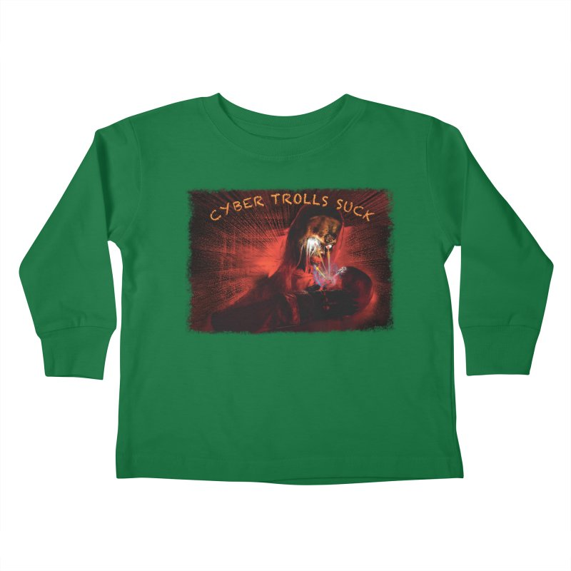 Cyber Trolls Suck - Shirts n Products Kids Toddler Longsleeve T-Shirt by Leading Artist Shop