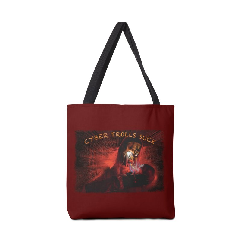 Cyber Trolls Suck - Shirts n Products Accessories Tote Bag Bag by Leading Artist Shop