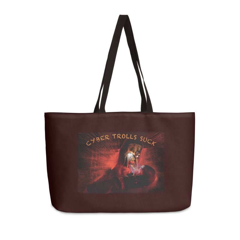 Cyber Trolls Suck - Shirts n Products Accessories Weekender Bag Bag by Leading Artist Shop