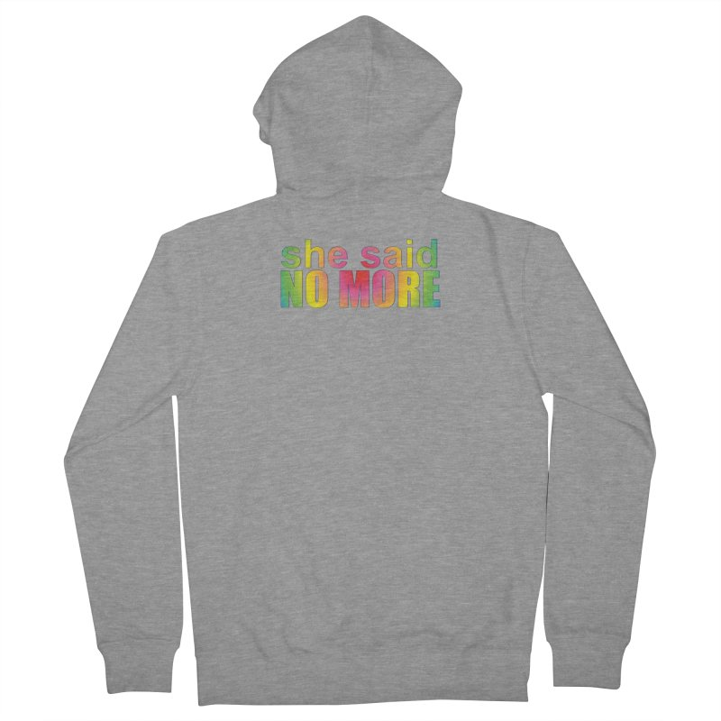 She Said No More Shirts n more Women's French Terry Zip-Up Hoody by Leading Artist Shop