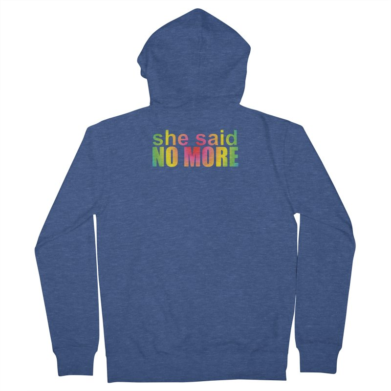 She Said No More Shirts n more Men's French Terry Zip-Up Hoody by Leading Artist Shop