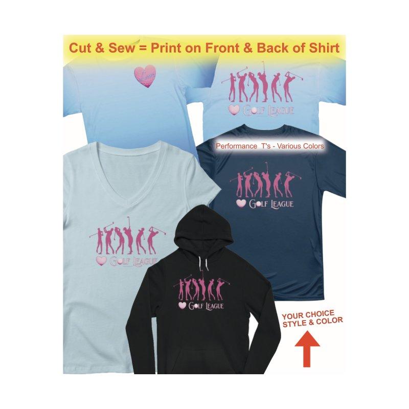 Women's Golf League Shirts n More by Leading Artist Shop