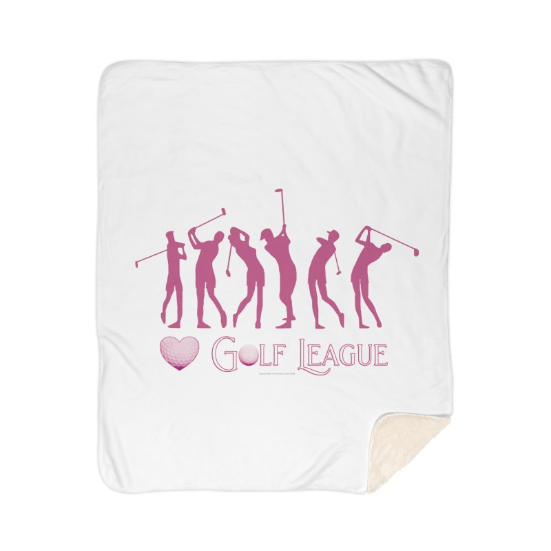 Women's Golf League Shirts n More Home Sherpa Blanket Blanket by Leading Artist Shop
