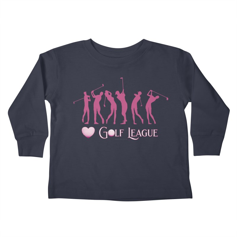 Women's Golf League Shirts n More Kids Toddler Longsleeve T-Shirt by Leading Artist Shop