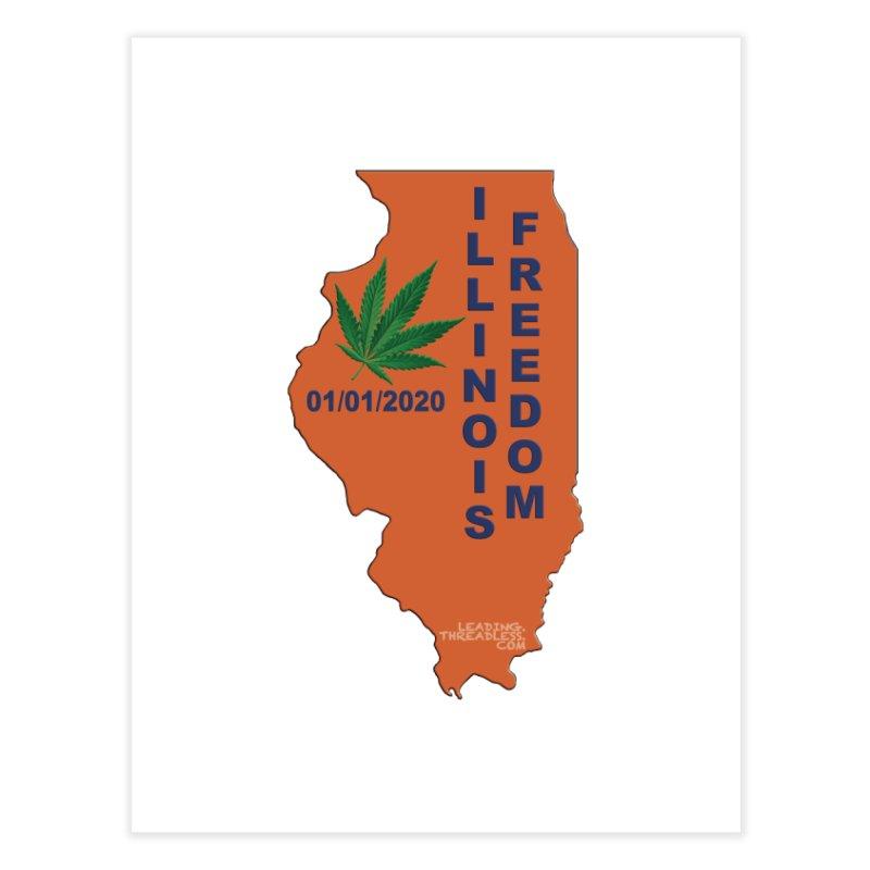 Illinois Marijuana Freedom Shirt Home Fine Art Print by Leading Artist Shop