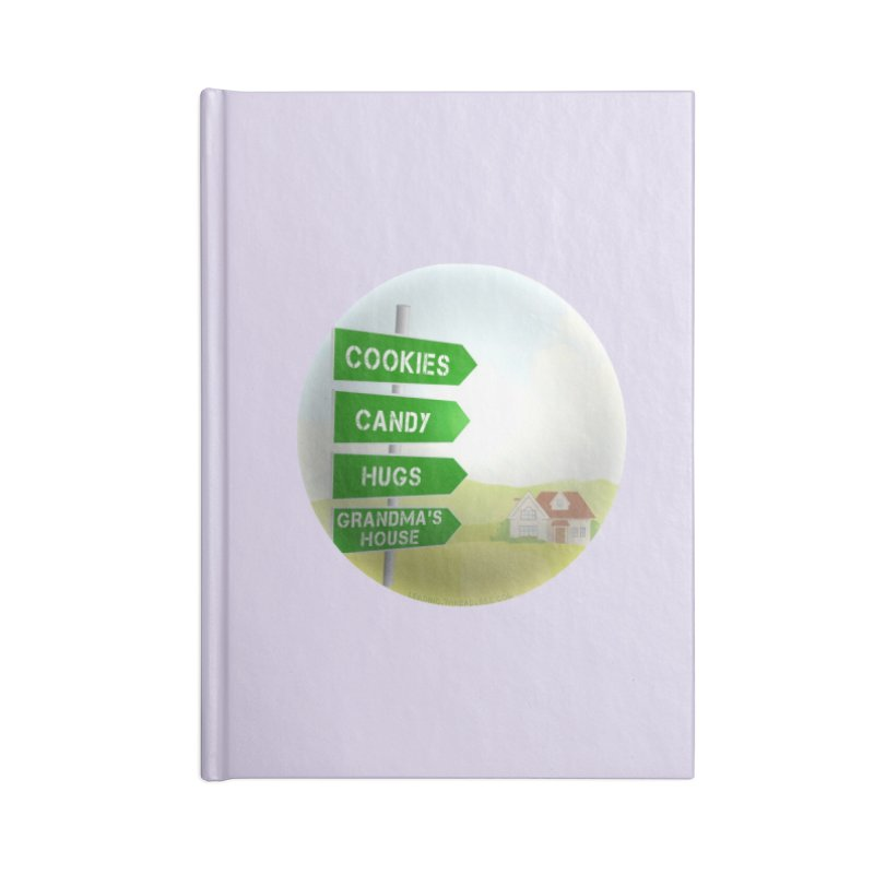 Cookies Candy Hugs Grandmas House Accessories Lined Journal Notebook by Leading Artist Shop