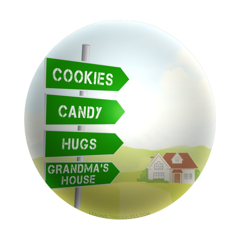 Cookies Candy Hugs Grandmas House by Leading Artist Shop