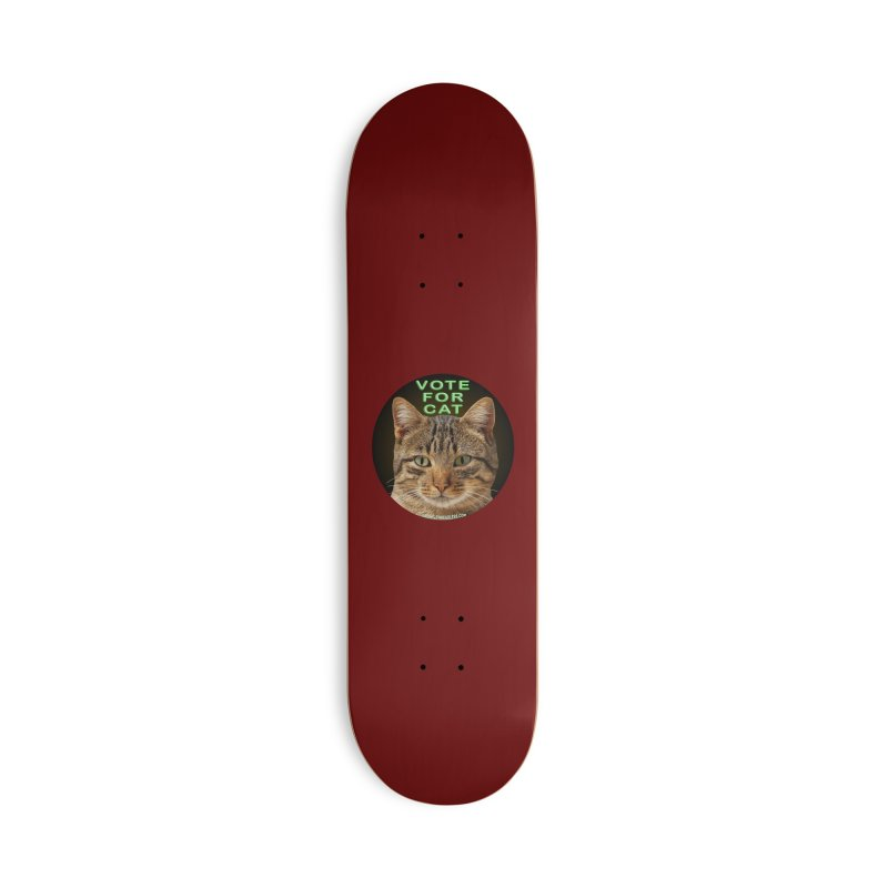 Vote For Cat Accessories Deck Only Skateboard by Leading Artist Shop