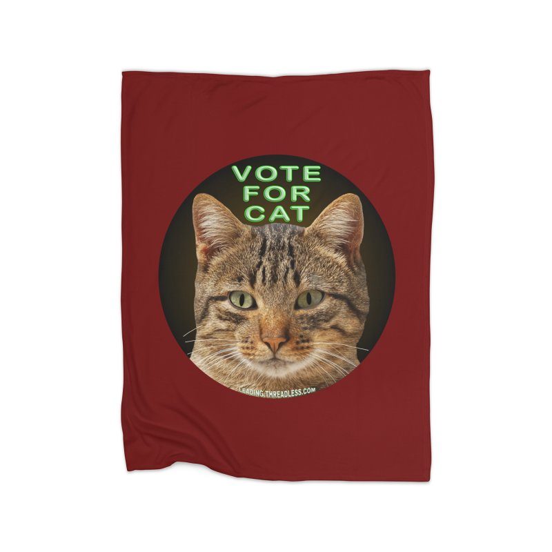 Vote For Cat Home Fleece Blanket Blanket by Leading Artist Shop