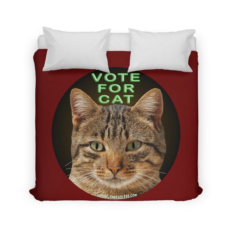 Vote For Cat Home Duvet by Leading Artist Shop