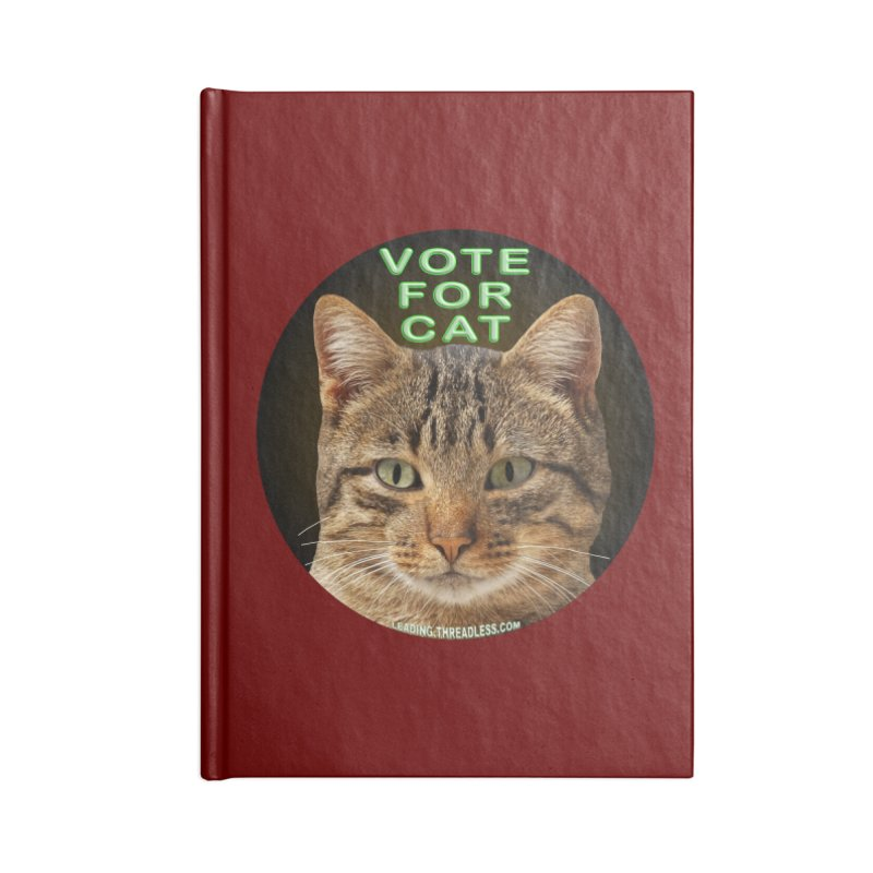 Vote For Cat Accessories Lined Journal Notebook by Leading Artist Shop