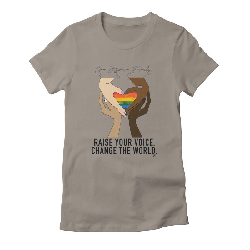 Raise Your Voice Women's Fitted T-Shirt by Leading Artist Shop