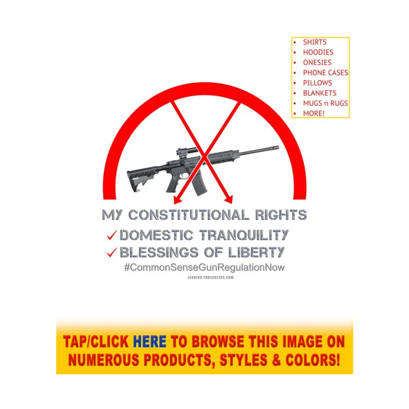 My Constitutional Rights Common Sense Gun Control Accessories Bag by Leading Artist Shop
