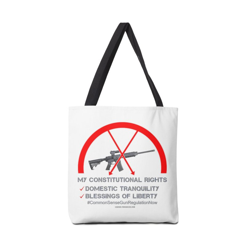 My Constitutional Rights Common Sense Gun Control Accessories Tote Bag Bag by Leading Artist Shop