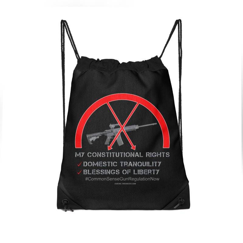 My Constitutional Rights Common Sense Gun Control Accessories Drawstring Bag Bag by Leading Artist Shop