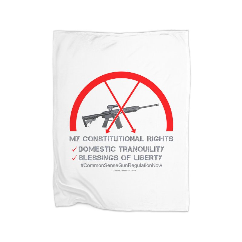 My Constitutional Rights Common Sense Gun Control Home Fleece Blanket Blanket by Leading Artist Shop